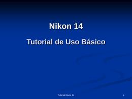 Tutorial Nikon 14 - Centro de investigación del Cáncer