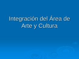 Integración del Área de Arte y Cultura