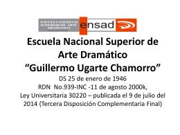 "Escuela Nacional Superior de Arte Dramático ""Guillermo Ugarte"