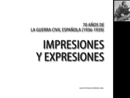 impresiones y expresiones: la guerra civil española