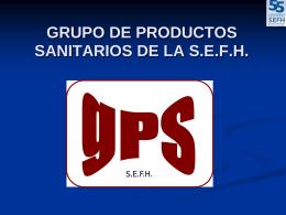 GRUPO DE PRODUCTOS SANITARIOS DE LA SEFH gPS