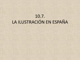 10.7. LA ILUSTRACIÓN EN ESPAÑA