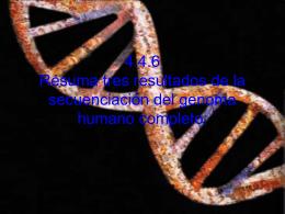 Resuma tres resultados de la secuenciación del genoma humano