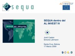 La participación de SEQUA en AL INVEST IV / CAN Los tres roles