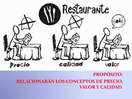 propósito: relacionarán los conceptos de precio, valor y calidad. el