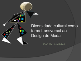 Diversidade cultural como tema transversal ao Design de Moda