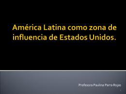 América Latina como Zona de influencia