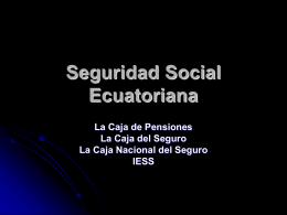Ecuador: Seguridad Social Ecuatoriana