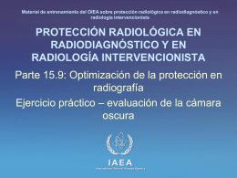 15. Optimización de la protección en radiografía: Parte 9