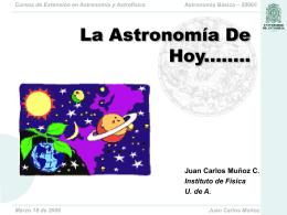 La astronomía de hoy.....
