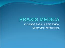 PRAXIS MEDICA - Hospital El Cruce