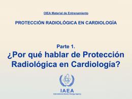 Por qué hablar de Protección Radiológica en Cardiología?