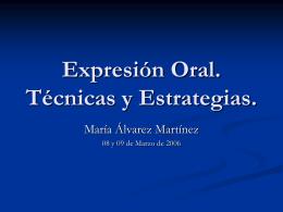 Expresión Oral. Técnicas y Estrategias.