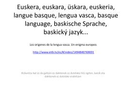 Euskera, euskara, üskara, euskeria, langue basque, lengua