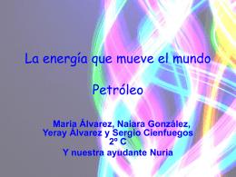 La energía que mueve el mundo