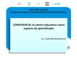 CONVIVENCIA: el centro educativo como espacio de aprendizajes