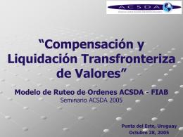 Compensacion y Liquidacion Transfronteriza de Valores