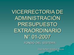 FONDO DEL SISTEMA 2007 RECURSOS DEL ITCR