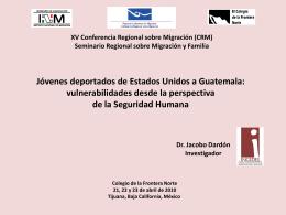 Jóvenes deportados de Estados Unidos a Centroamérica