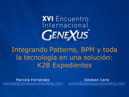 Integrando Patterns, BPM y toda la tecnología en una