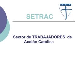 Proyecto Primero de Mayo - Accion Católica Argentina