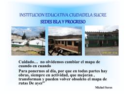 institucion educativa ciudadela sucre sedes isla y progreso