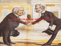 LA RESTAURACIÓN MONÁRQUICA (1875