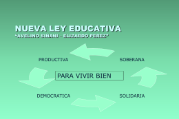 """NUEVA LEY EDUCATIVA """"AVELINO SIÑANI – ELIZARDO PEREZ"""""""