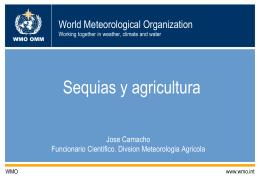 5. Sequías y agricultura, José Camacho.