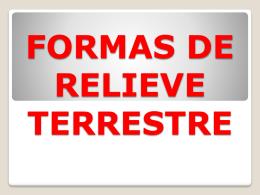 FORMAS DE RELIEVE TERRESTRE