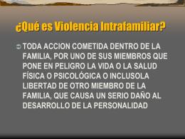 ¿Qué es Violencia Intrafamiliar?