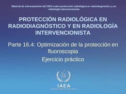 16. Optimización de la protección en fluoroscopia