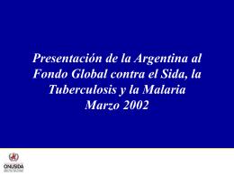 Presentación de la Argentina al Fondo Global contra el Sida, la