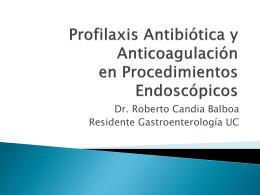Profilaxis Antibiótica y Anticoagulación en