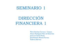 SEMINARIO 1 DIRECCIÓN FINANCIERA 1