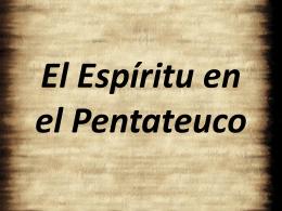 El Espíritu en el Pentateuco