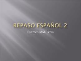 Repaso Español 2 - La clase de Español de Sra. Simpson