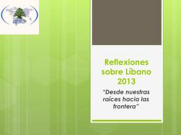 Reflexiones sobre Líbano 2013 para Asamblea