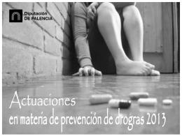 Actuaciones en materia de prevención de drogas 2013
