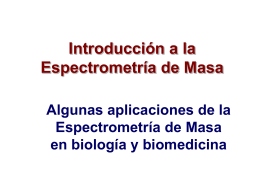 Espectrometría de Masa - Laboratorio de Fisicoquimica Biologica