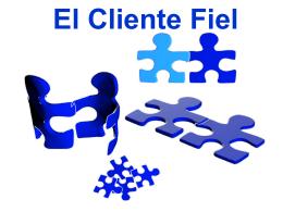 Diapositiva 1 - El Cliente Fiel