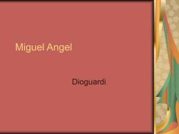 Miguel Angel dioguardi - Grandes Artistas del Renacimiento