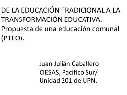 Educ. tradicional a la trans. educ. DR. JUAN JULIAN CABALLERO. ppt