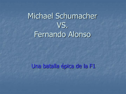 Michael Schumacher VS Fernando Alonso