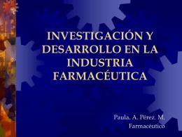 investigación y desarrollo en la industria farmacéutica