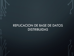 Replicación y Base de datos Distribuida