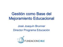 Gestión como Base del Mejoramiento Educacional
