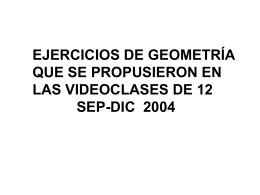 Ejercicios de Geometría que se Propusieron en las