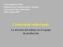 La división del trabajo en el equipo de producción
