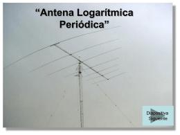 """""""Antena Logarítmica Periódica"""""""